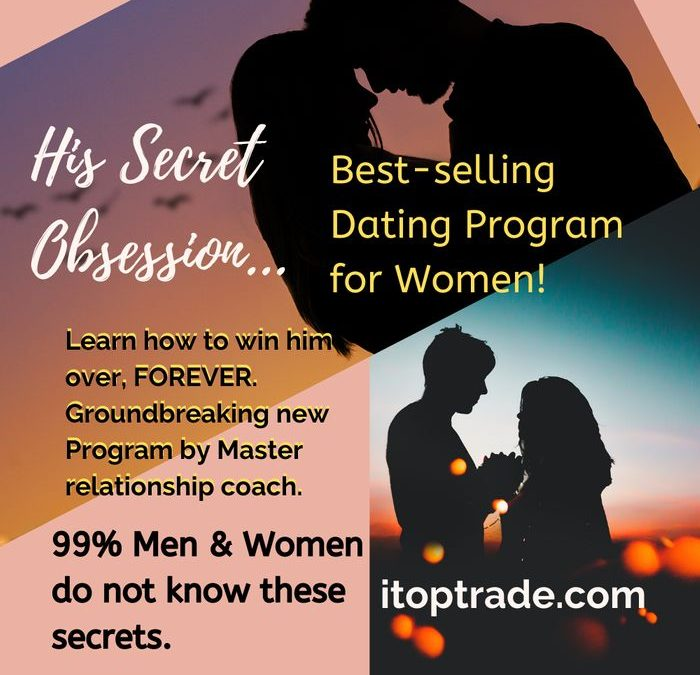 Itoptrade com sells at discounted price the best selling dating course called his secret obsession