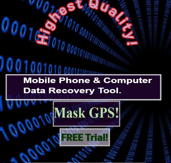 Data recovery tool for mobile and computer also masks gps worldwide